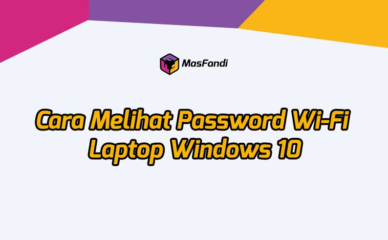 cara-melihat-password-wifi-laptop
